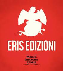 Mercoledì 5: incontro con Eris Edizioni; si parla di fare i libri…